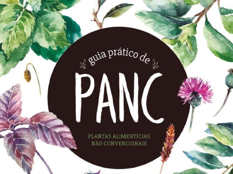 Guia prático de PANC - Plantas Alimentícias não Convencionais